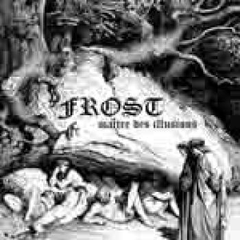 FROST - MAITRE DES ILLUSIONS CD