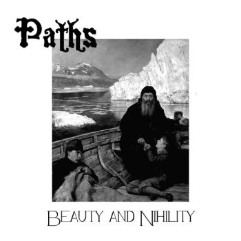PATHS - BEAUTY AND NIHILITY CD