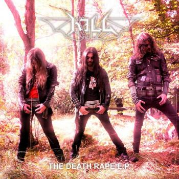 Kill – The Death Rape E.P.