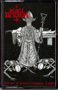 BLACK DEVOTION - Usurper of Satan's Victorious Kingdom Tape lim. 200
