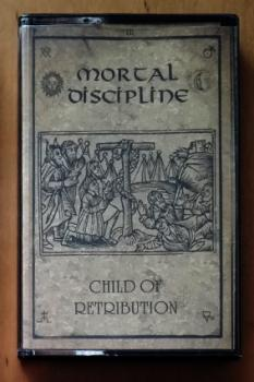 Mortal Discipline - Child of retribution pro-Tape