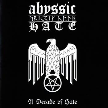Abyssic Hate - A Decade Of Hate Digipak CD