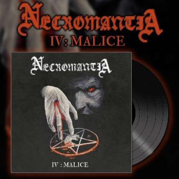 Necromantia - IV Malice LP black wax. lim. 250