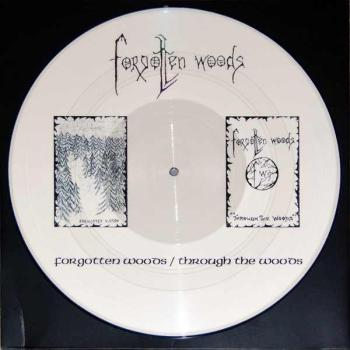 Forgotten Woods -Forgotten Woods-/-Through the Woods- Demo Pic. LP