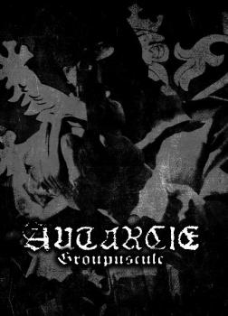 Autarcie - Groupuscule DinA5 Digipak CD lim. 100