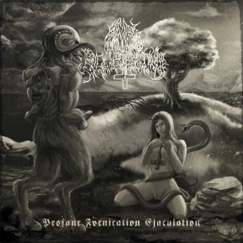 Anal Blasphemy - Profane Fornication Ejaculation LP