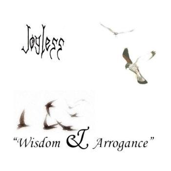 Joyless - Wisdom & Arrogance CD (with 4 Bonustracks)