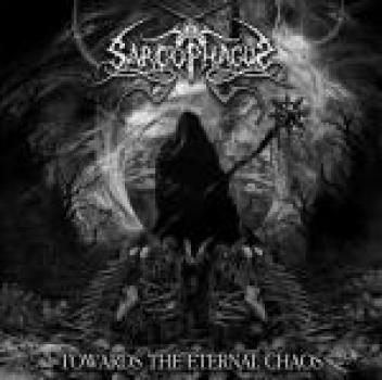 The Sarcophagus ‎– Towards The Eternal Chaos LP