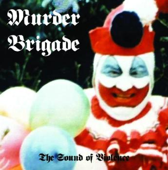 "Murder Brigade - The Sound of Violence 12"" EP + Patch"