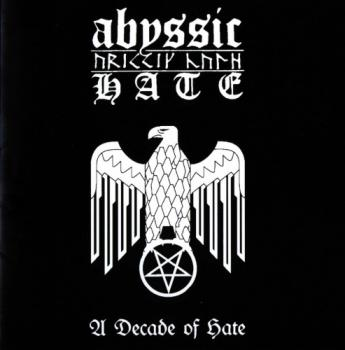 Abyssic Hate - A Decade of Hate DLP