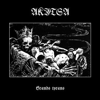 Akitsa ‎- Grands Tyrans Digipak CD