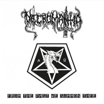 "Necromantia - From the Past We Summon Thee 7""EP"