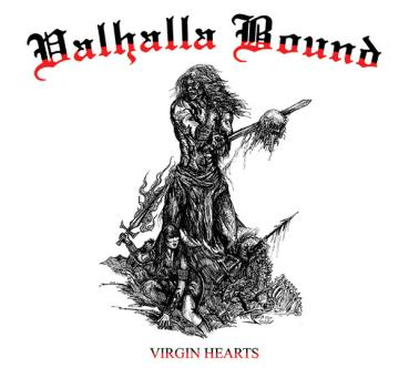Valhalla Bound ‎- Virgin Hearts LP white wax