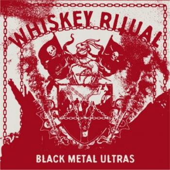 Whiskey Ritual - Black Metal Ultras DigiCD