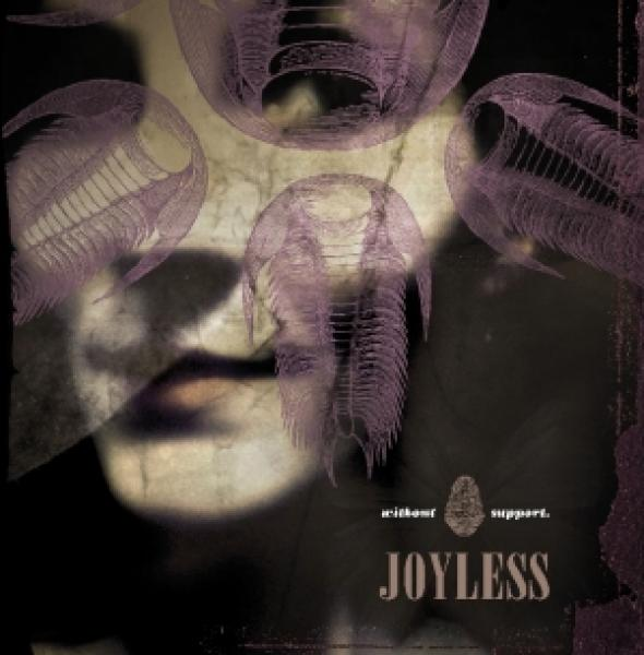 Joyless - Without Support lim. digipack CD