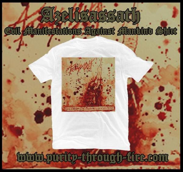 Azelisassath - Evil Manifestations Against Mankind T-Shirt