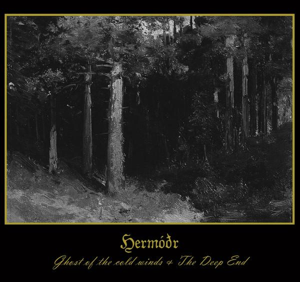 HERMÓÐR - Ghost of the cold winds & The Deep End Digipak CD