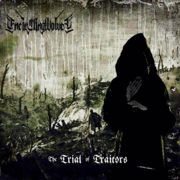 Encircling Wolves - The Trial Of Traitors CD