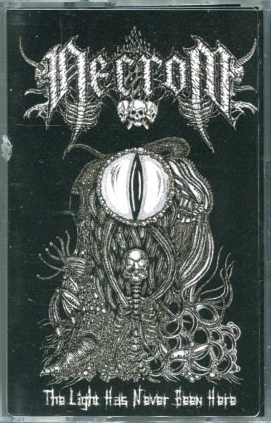 Necrom - The Light Has Never Been Here Tape